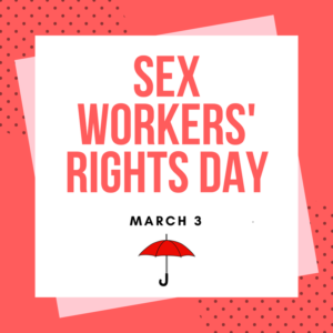 International Sex Workers' Rights Day