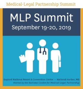 Medical-Legal Partnership Summit @ Gaylord National Resort & Convention Center | Oxon Hill | Maryland | United States
