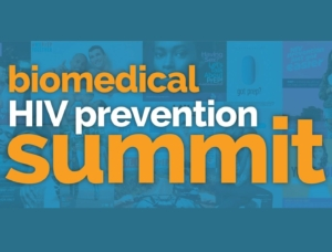 Biomedical HIV Prevention Summit @  Los Angeles, CA (JW Marriott) | Los Angeles | California | United States