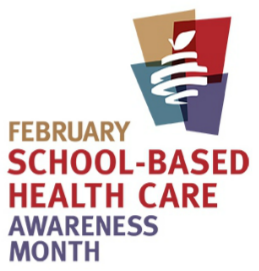 School-Based Health Care Awareness Month