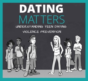 """""""Dating Matters"""": Healthy & Unhealthy Teen Relationships @ Safe Connections"""