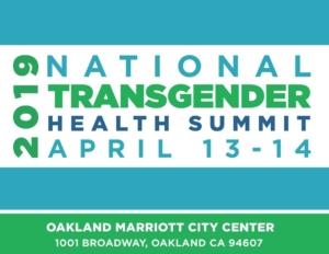 2019 National Transgender Health Summit @ Oakland Marriott City Center
