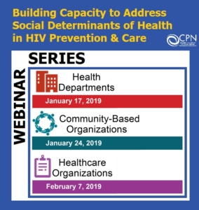 WEBINAR: Healthcare Orgs: Building Capacity to Address Social Determinants of Health in HIV Prevention & Care