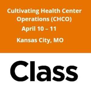 Cultivating Health Center Operations (CHCO) @ Kansas City, MO