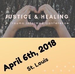 """""""Justice & Healing"""": Trauma-Informed Conference @ The Heights"""