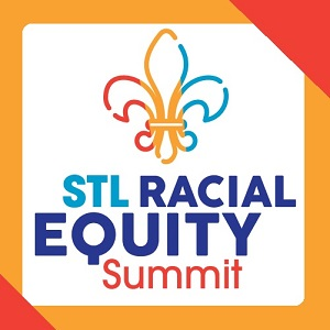 STL Racial Equity Summit