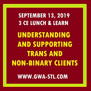 """Understanding & Supporting Trans and Non-Binary Clients"""