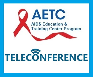 Teleconference: 6th Annual Adherence Across the Life Span HIV Symposium @ ONLINE